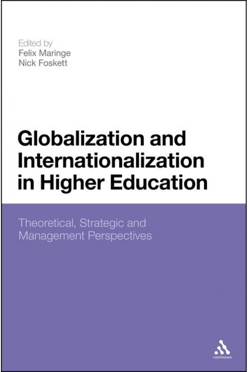 globalization and internationalization in higher education (maringe, foskett)