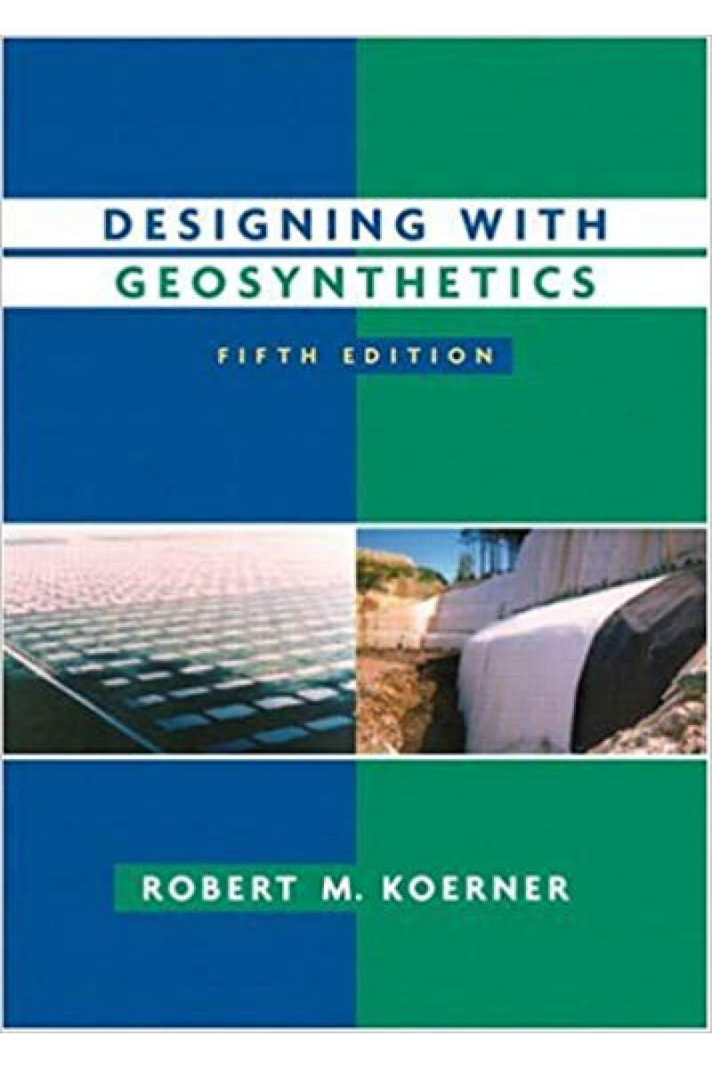 designing with geosynthetics 5th (robert koerner)