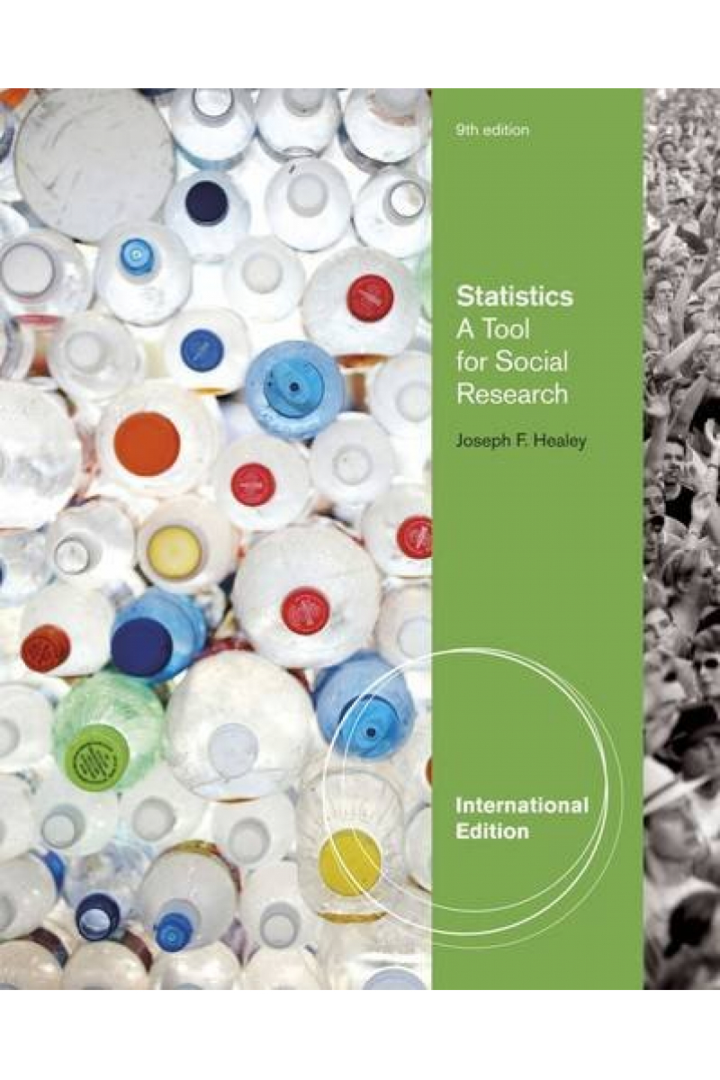 statistics a tool for social research 9TH (joseph f. healey)
