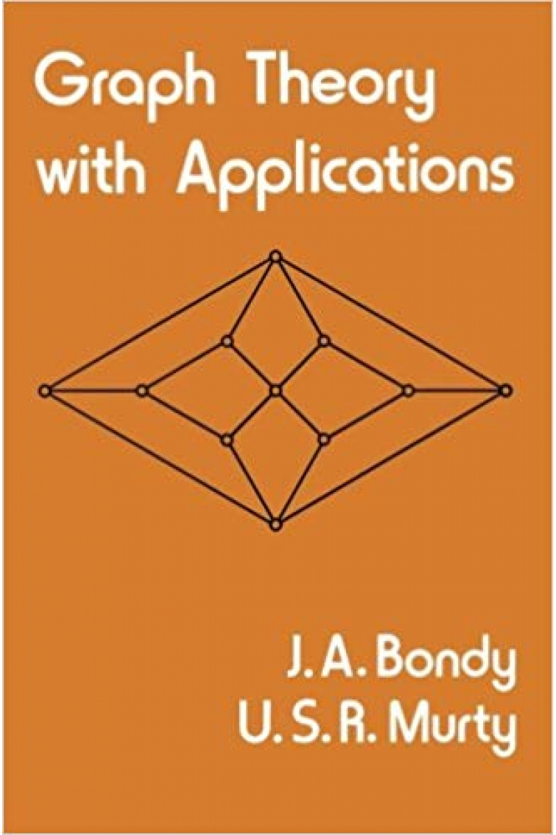 graph theory with applications (bondy, murty)