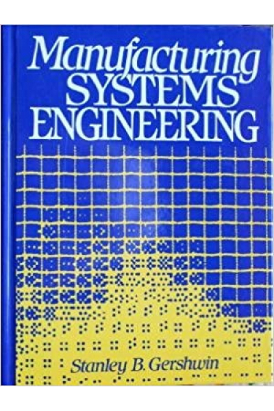manufacturing systems engineering (stanley gershwin)