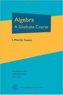 algebra (martin isaacs)