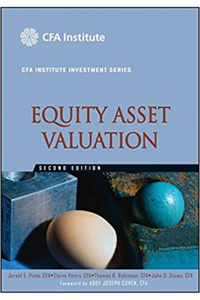 Equity Asset Valuation, 2nd (pinto, henry, robinson, stowe)