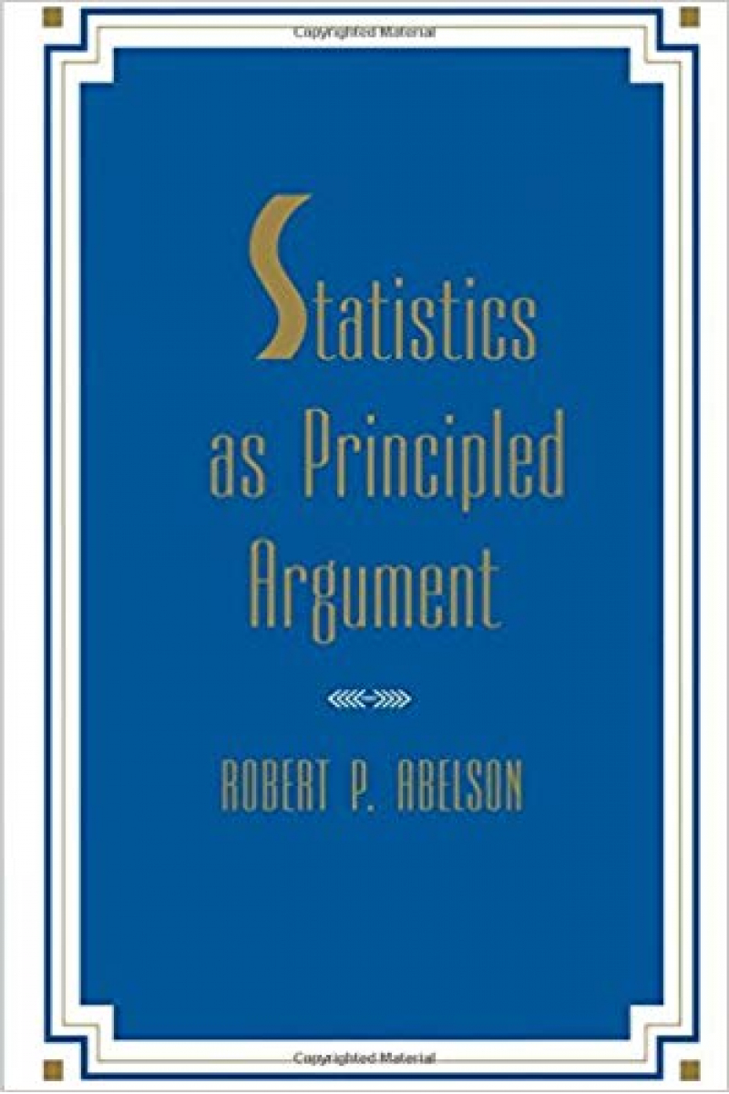 Statistics As Principled Argument 1st Edition
