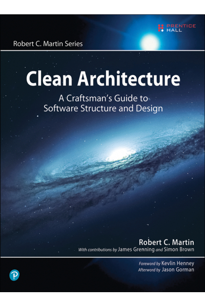 Clean Architecture: A Craftsman's Guide to Software Structure and Design (Robert C. Martin Series) Clean Architecture: A Craftsman's Guide to Software Structure and Design (Robert C. Martin Series)