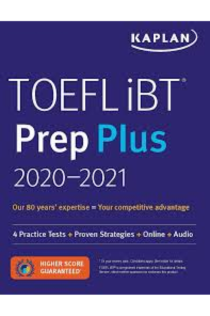 TOEFL iBT Prep Plus 2020-2021: 4 Practice Tests + Audio (Kaplan Test Prep)