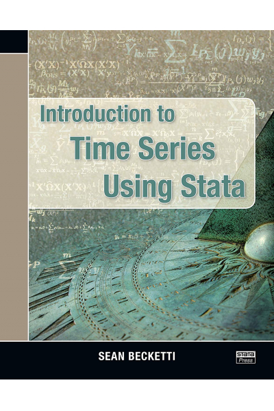 Introduction to Time Series Using Stata  (Sean Becketti) Introduction to Time Series Using Stata  (Sean Becketti)