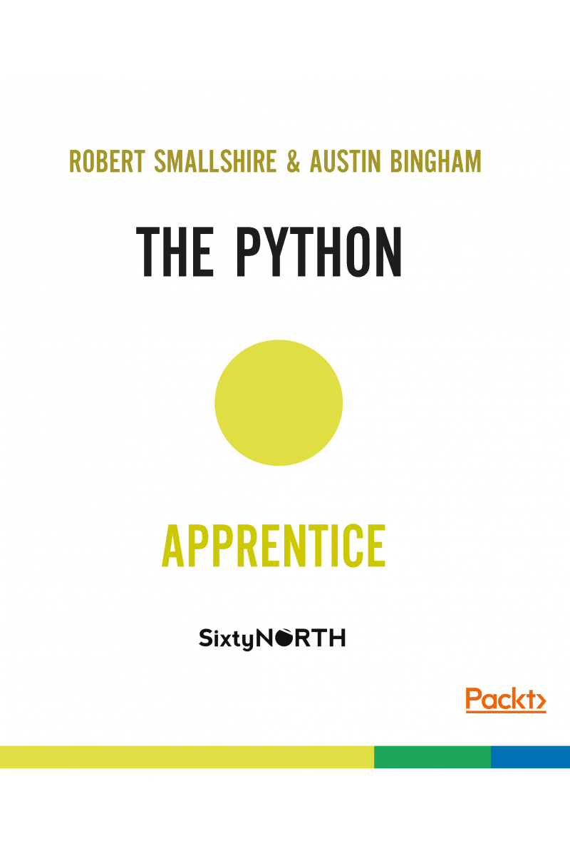 The Python Apprentice Robert Smallshire Austin Bingham 2017
