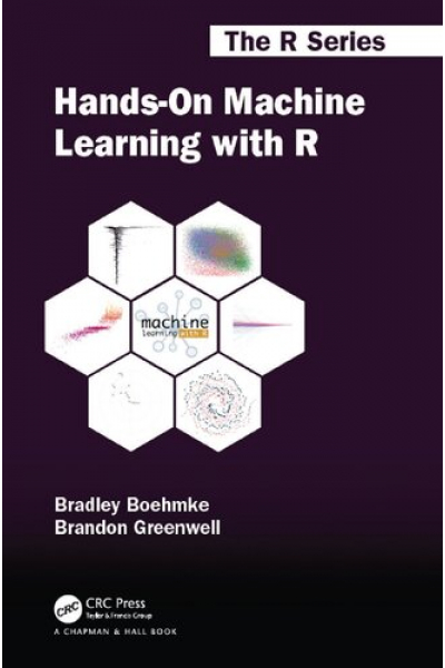 Hands-On Machine Learning with R - Boehmke, Greenwell Hands-On Machine Learning with R - Boehmke, Greenwell
