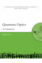 Quantum Optics An Introduction (Mark Fox) 2006