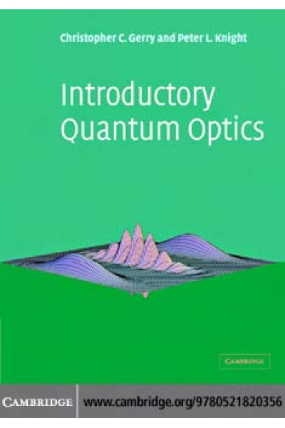 Introductory Quantum Optics (Christopher Gerry, Peter Knight( 2004