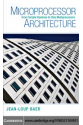 Microprocessor Architecture: From Simple Pipelines to Chip Multiprocessors