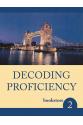 Decoding Proficiency 2