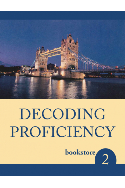 Decoding Proficiency 2 Decoding Proficiency 2