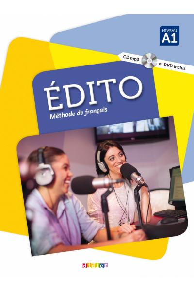 Edito Niveau A1 Methode de Français + Cahier d'activites +DVD