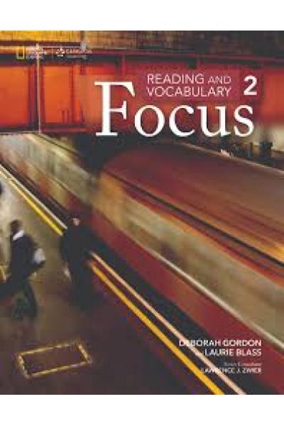 Reading and Vocabulary Focus 2 (Deborah Gordon) Reading and Vocabulary Focus 2 (Deborah Gordon)