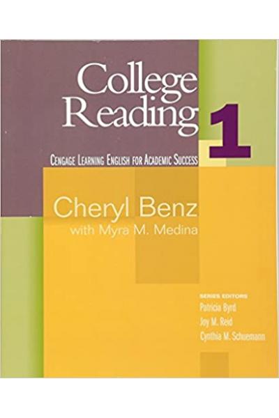 College Reading 1 ( Cheryl Benz, Myra M. Medina) College Reading 1 ( Cheryl Benz, Myra M. Medina)