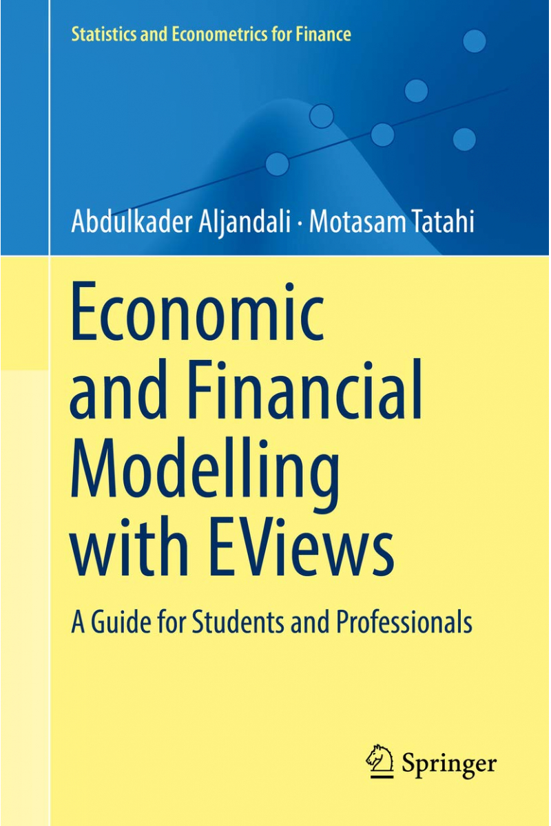 Economic and Financial Modelling with EViews (Abdulkader Aljandali)