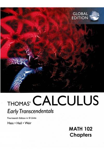 MATH 102 THOMAS CALCULUS 14 EDITION MATH 102 THOMAS CALCULUS 14 EDITION
