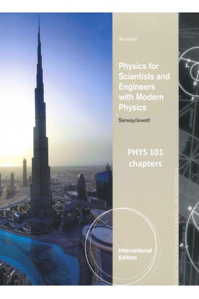PHYS 101 PHYSICS SERWAY 9 EDITION