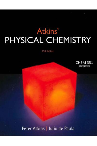 Physical chemistry 10th (peter atkins, julio de paula) CHEM 351