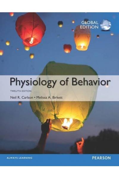 Physiology of Behavior 12th (neil r. carlson) PSY 271 TAM KİTAP Physiology of Behavior 12th (neil r. carlson) PSY 271 TAM KİTAP
