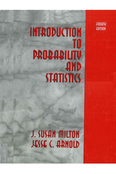 Introduction to Probability and Statistics 4th (Milton; Arnold) Introduction to Probability and Statistics 4th (Milton; Arnold)