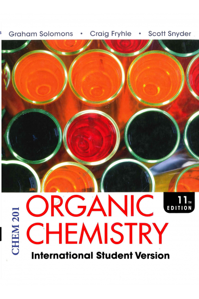 CHEM 201 Organic Chemistry 11th (Graham Solomons, Craig B. Fryhle) Chapter CHEM 201 Organic Chemistry 11th (Graham Solomons, Craig B. Fryhle) Chapter