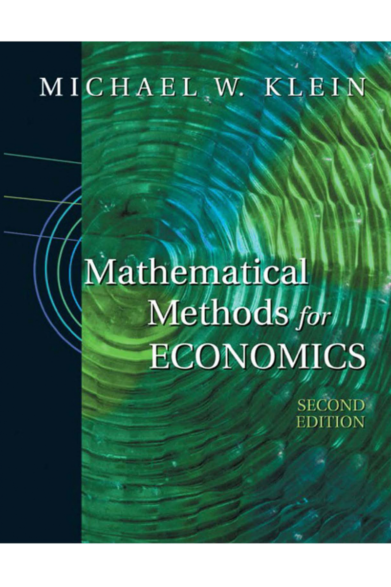 EC 223 Mathematical Methods for Economics 2nd (michael w. klein)