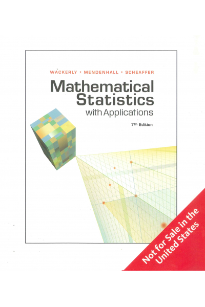 Mathematical Statistics with Applications 7th Edition (Wackerly,Mendenhall, Scheaffer) (EC 234 ) Mathematical Statistics with Applications 7th Edition (Wackerly,Mendenhall, Scheaffer) (EC 234 )