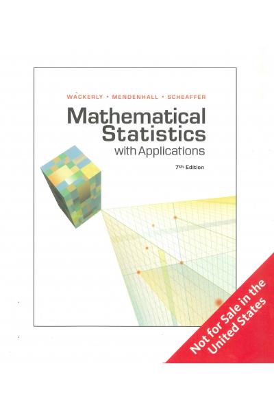 Mathematical Statistics with Applications 7th Edition (Wackerly,Mendenhall, Scheaffer) (EC 234 ) Mathematical Statistics with Applications 7th Edition (Wackerly,Mendenhall, Scheaffer) (EC 234 )