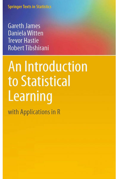 An Introduction to Statistical Learning with Applications in R (James, Witten, Hastie, Tibshirani) An Introduction to Statistical Learning with Applications in R (James, Witten, Hastie, Tibshirani)