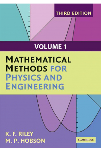 Mathematical Methods for Physics and Engineering 3rd (Riley, Hobson) Mathematical Methods for Physics and Engineering 3rd (Riley, Hobson)