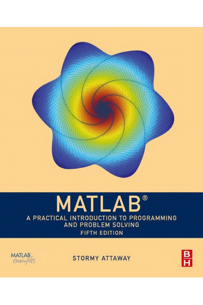 Matlab Practical Introduction to Programming and problem solving 4th (Attaway) Matlab Practical Introduction to Programming and problem solving 4th (Attaway)