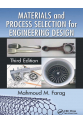 Materials and Process Selection for Engineering Design 3rd (Mahmoud fF Farag)