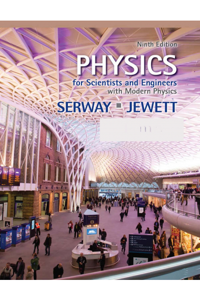 Physics for Scientists and Engineers with Modern Physics 9th (john w. jewett, raymond a. serway)