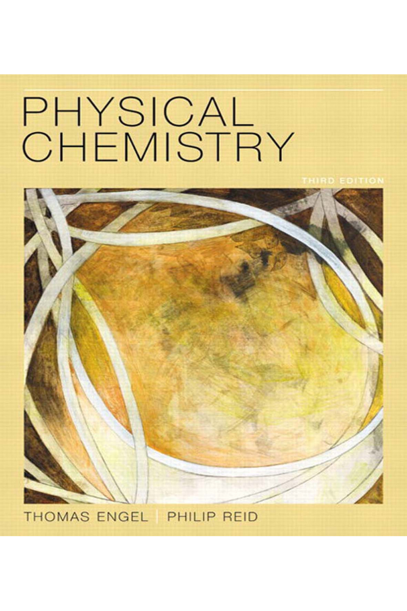 Physical Chemistry 3rd ed Thomas Engel Philip Reid