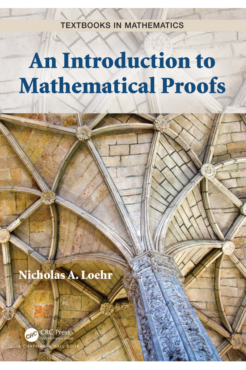 Math 111 Introduction to mathematical Proof (Nicholas A. Loehr