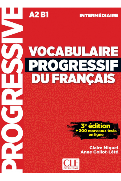 Vocabulaire Progressif Du Francais A2 B1 - Intermediaire - 3rd +Corriges+CD