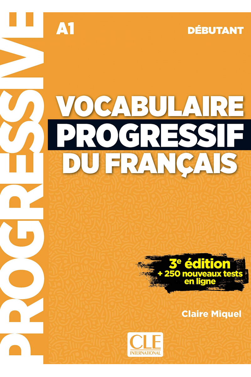 Vocabulaire Progressif Du Francais A1 - Debutant - 3rd +Corriges+CD