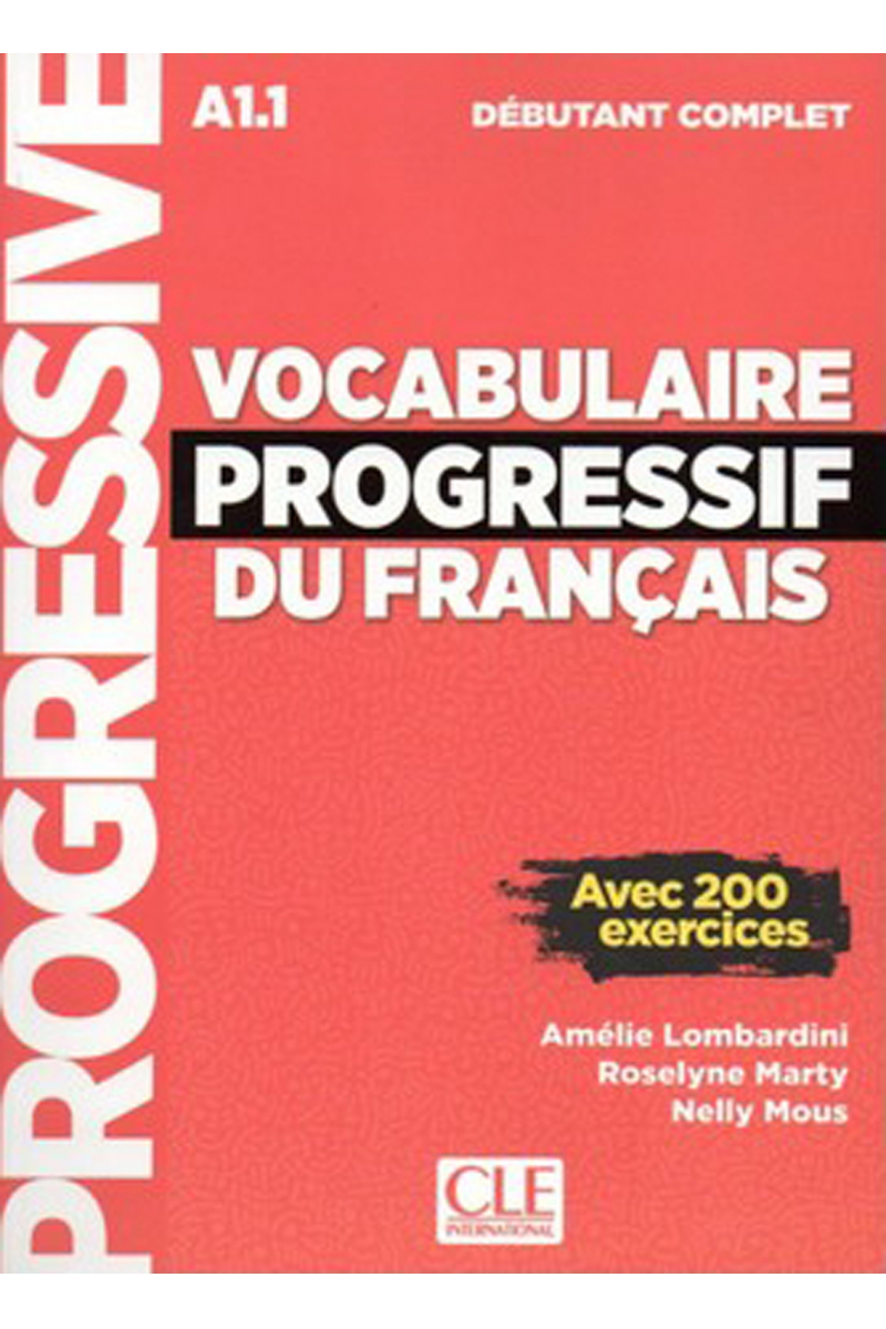 Vocabulaire Progressif Du Francais A1-1 - Debutant Complet +Corriges+CD