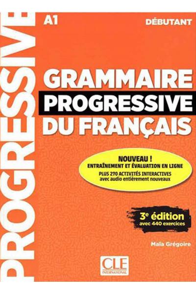 Grammaire Progressive Du Francais A1 - Debutant - 3rd +Corriges+CD Grammaire Progressive Du Francais A1 - Debutant - 3rd +Corriges+CD