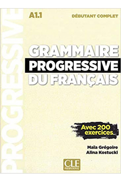Grammaire Progressive Du Francais A1-1 - Debutant Complet +CD