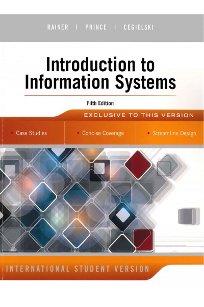 Introduction to İnformation Systems 5th (R. Kelly Rainer, Casey G. Cegielski) Introduction to İnformation Systems 5th (R. Kelly Rainer, Casey G. Cegielski)