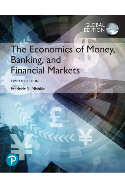 The Economics of Money, Banking and Financial Markets 12th Frederic S. Mishkin