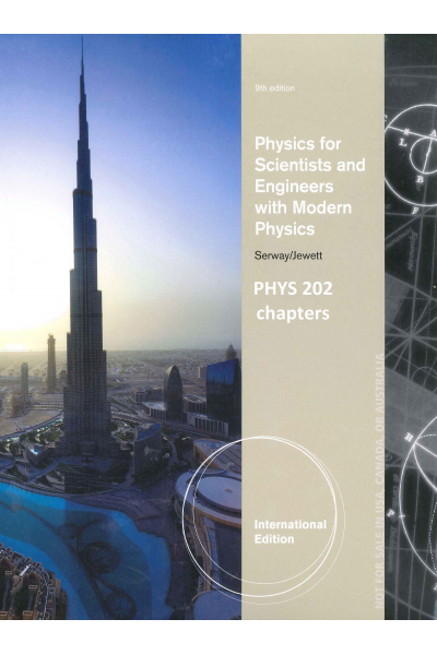 PHYSICS 202 Physics for Scientists and Engineers with Modern Physics 9th (john w. jewett, raymond a PHYSICS 202 Physics for Scientists and Engineers with Modern Physics 9th (john w. jewett, raymond a