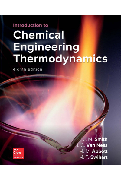 CHE 321 introduciton to Chemical Engineering Thermodynamics 8th (Smith, Ness,Abbott,Swihart