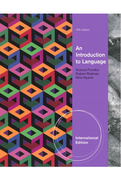 Ling 101 An introduction to language 10 EDITION (Victoria Fromkin, Robert Rodman) LING 101 Ling 101 An introduction to language 10 EDITION (Victoria Fromkin, Robert Rodman) LING 101