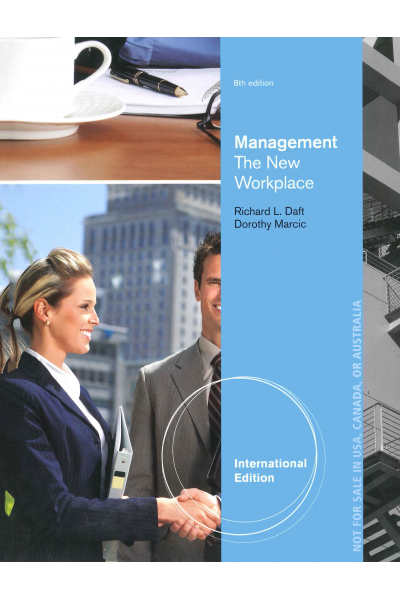 Management 8e : The New Workplace  (Richard L. Daft) Management 8e : The New Workplace  (Richard L. Daft)