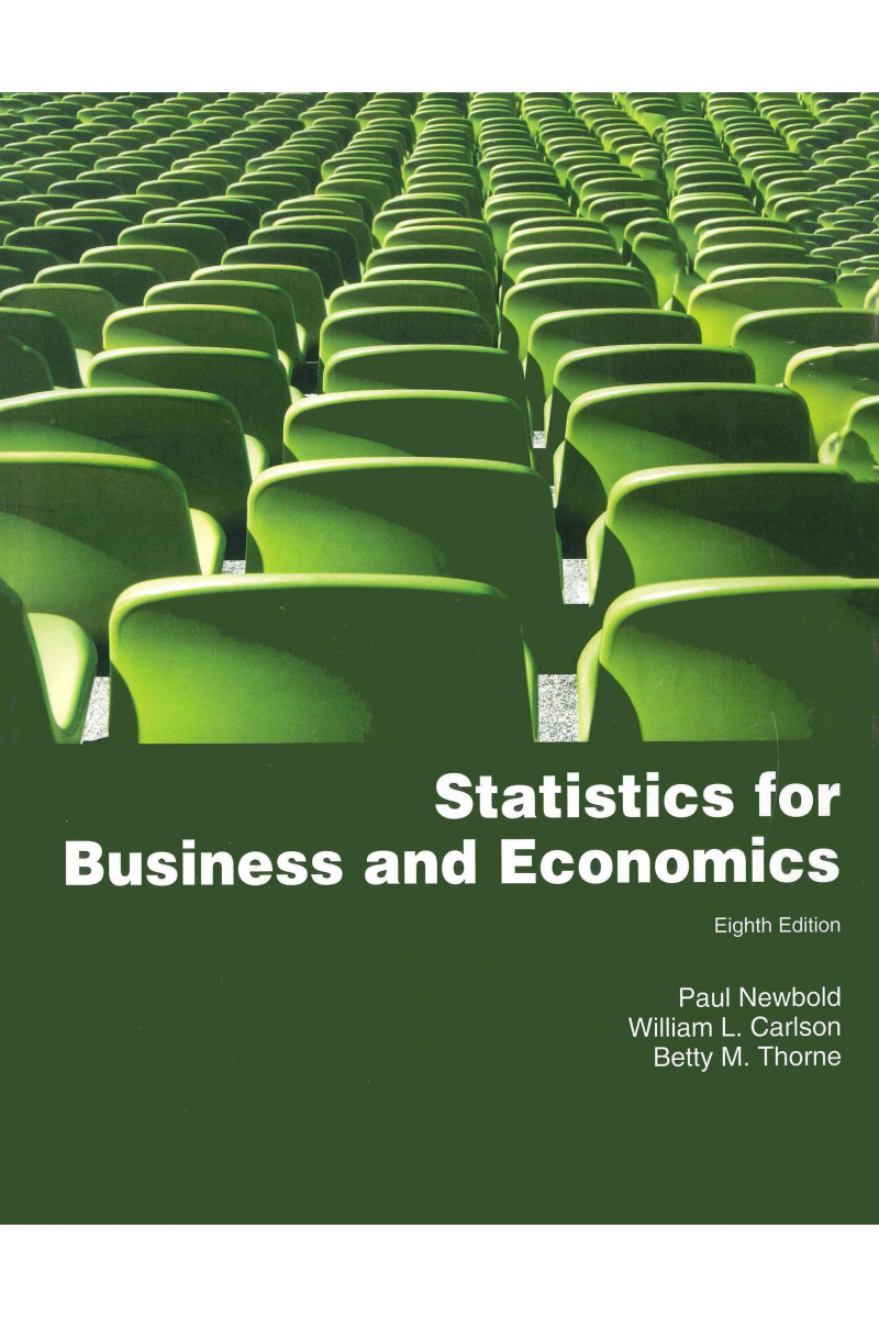 Statistics for Business and Economics 8th (Paul Newbold, William l. Carlson, Betty m. Thorne